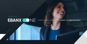 EBANX lança EBANX ONE, plataforma de pagamentos definitiva para empresas globais na América Latina