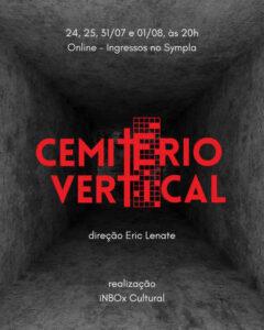 Peça online 'Cemitério Vertical' estreia neste sábado, 24